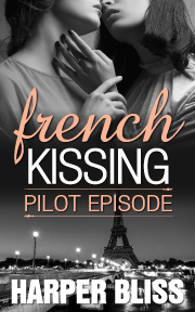 French Kissing: Episode One